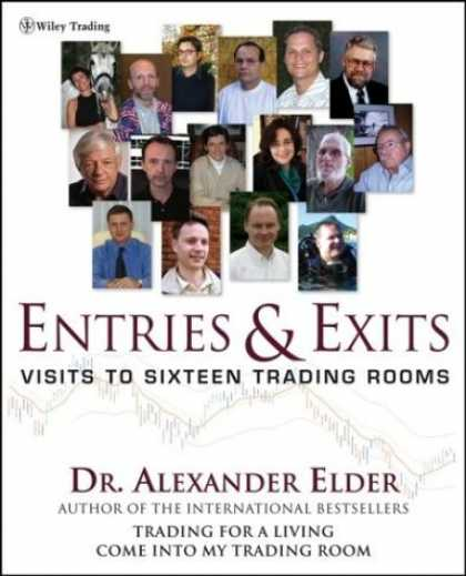 Bestsellers (2006) - Entries & Exits : Visits to 16 Trading Rooms (Wiley Trading) by Alexander Elder