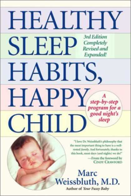 Bestsellers (2006) - Healthy Sleep Habits, Happy Child by Marc Weissbluth