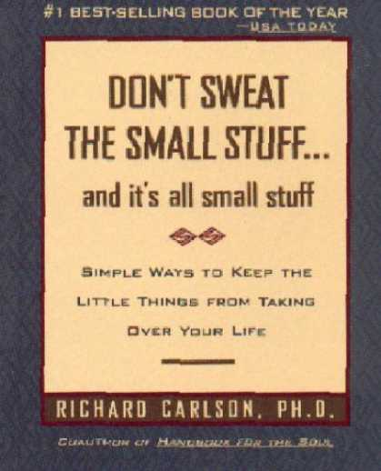 Bestsellers (2006) - Don't Sweat the Small Stuff--and it's all small stuff (Don't Sweat the Small Stu
