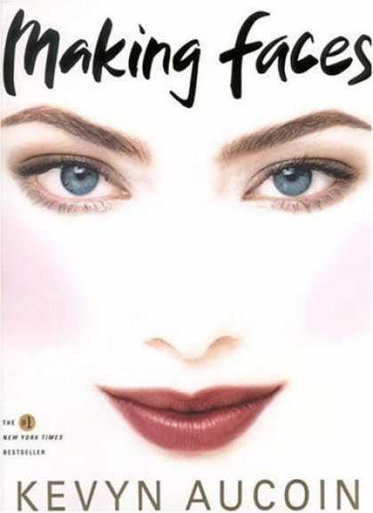 Bestsellers (2006) - Making Faces by Kevyn Aucoin