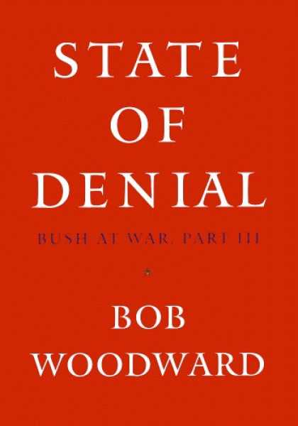 Bestsellers (2006) - State of Denial: Bush at War, Part III by Bob Woodward