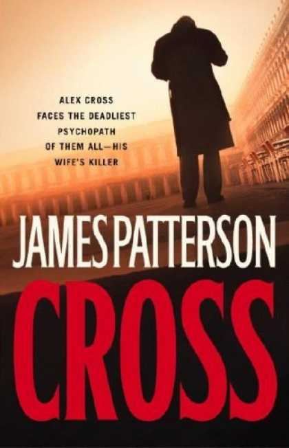 Bestsellers (2006) - Cross by James Patterson