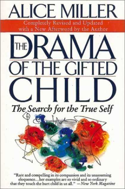Bestsellers (2006) - The Drama of the Gifted Child: The Search for the True Self by Alice Miller
