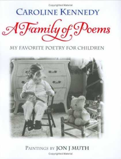 Bestsellers (2006) - A Family of Poems: My Favorite Poetry for Children by Caroline Kennedy