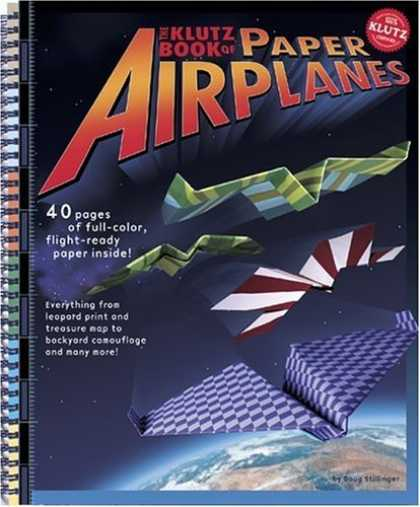 Bestsellers (2006) - The Klutz Book of Paper Airplanes (Klutz) by Doug Stillinger