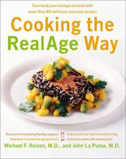Bestsellers (2006) - Cooking the RealAge Way: Turn back your biological clock with more than 80 delic