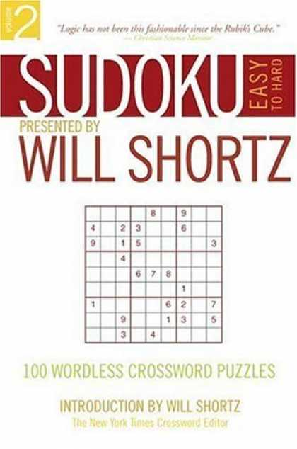 Bestsellers (2006) - Sudoku Easy to Hard: Presented by Will Shortz 100 Wordless Crossword Puzzles (S