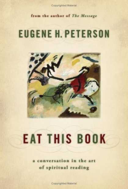 Bestsellers (2006) - Eat This Book: A Conversation in the Art of Spiritual Reading by Eugene H. Peter