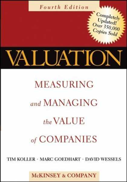 Bestsellers (2006) - Valuation: Measuring and Managing the Value of Companies, Fourth Edition by McKi