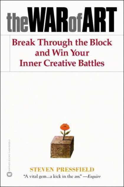 Bestsellers (2006) - The War of Art: Break Through the Blocks and Win Your Inner Creative Battles by
