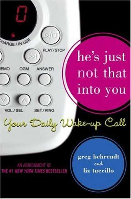 Bestsellers (2006) - He's Just Not That Into You: Your Daily Wake-up Call by Greg Behrendt