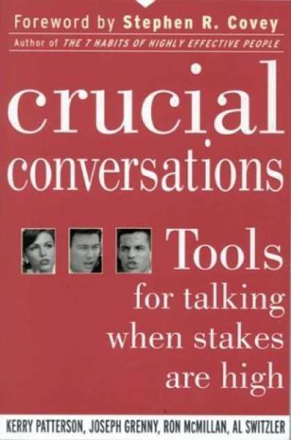 Bestsellers (2006) - Crucial Conversations: Tools for Talking When Stakes are High by Kerry Patterson