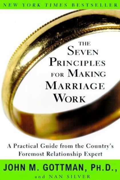 Bestsellers (2006) - The Seven Principles for Making Marriage Work: A Practical Guide from the Countr