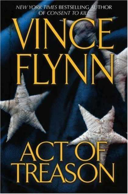 Bestsellers (2006) - Act of Treason (Mitch Rapp Novels) by Vince Flynn