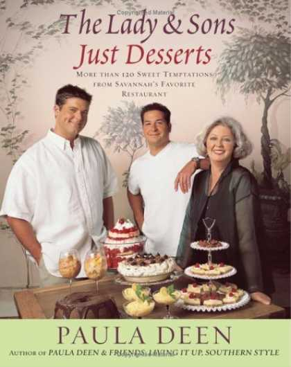 Bestsellers (2006) - The Lady & Sons Just Desserts: More Than 120 Sweet Temptations from Savannah's F