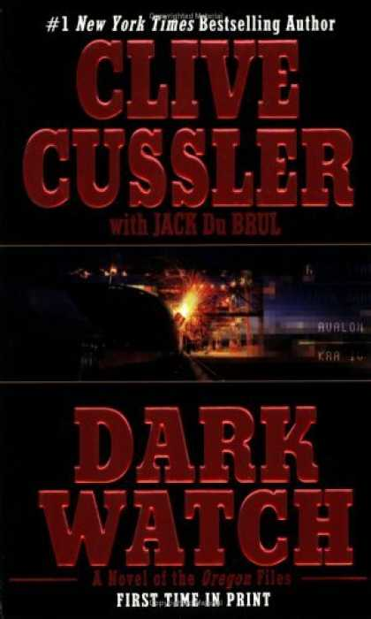 Bestsellers (2006) - Dark Watch (Oregon Files (Paperback)) by Clive Cussler