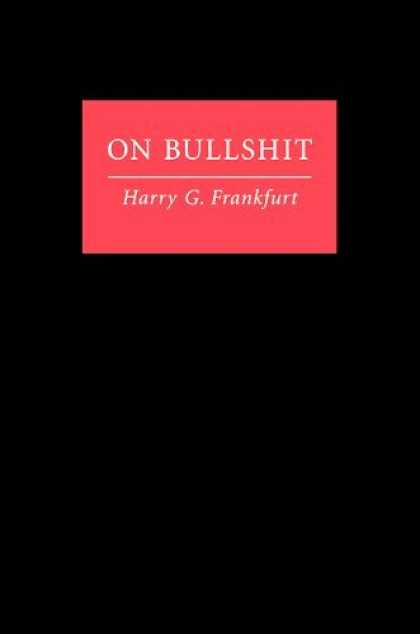 Bestsellers (2006) - On Bullshit by Harry G. Frankfurt