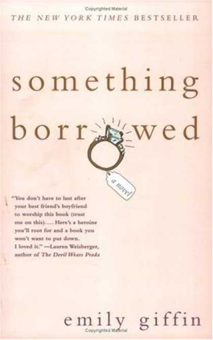 Bestsellers (2006) - Something Borrowed by