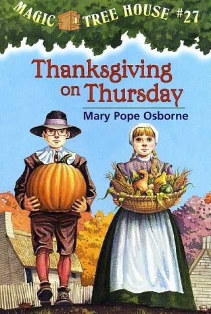 Bestsellers (2006) - Thanksgiving on Thursday (Magic Tree House #27) by Mary Pope Osborne