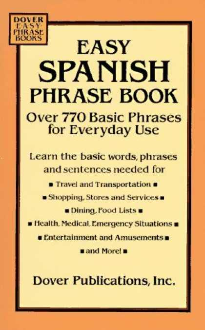 Bestsellers (2006) - Easy Spanish Phrase Book: Over 770 Basic Phrases for Everyday Use (Dover Easy Ph