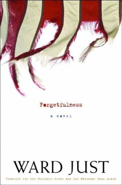 Bestsellers (2006) - Forgetfulness by Ward Just