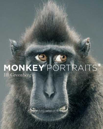 Bestsellers (2006) - Monkey Portraits by Jill Greenberg