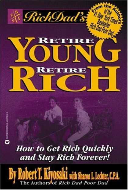 Bestsellers (2006) - Rich Dad's Retire Young, Retire Rich by Sharon L. Lechter