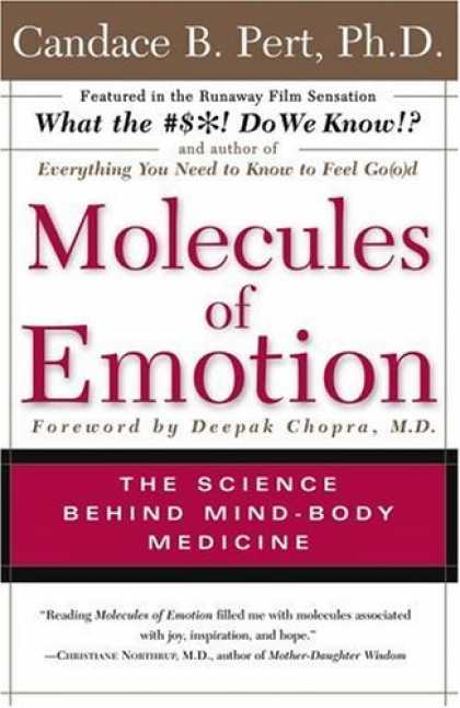 Bestsellers (2006) - Molecules Of Emotion: The Science Behind Mind-Body Medicine by Candace B. Pert