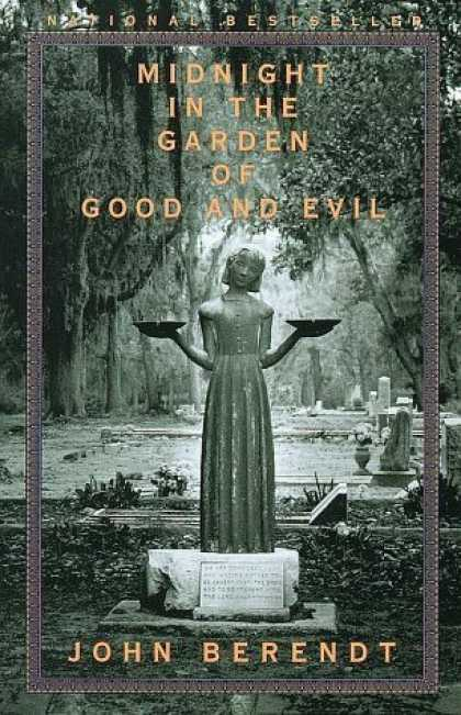 Bestsellers (2006) - Midnight in the Garden of Good and Evil by John Berendt
