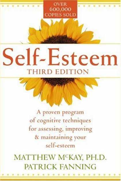 Bestsellers (2006) - Self-Esteem: A Proven Program of Cognitive Techniques for Assessing, Improving,