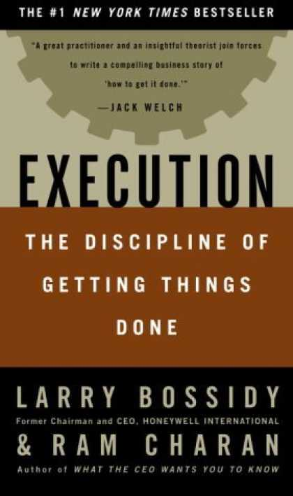 Bestsellers (2006) - Execution: The Discipline of Getting Things Done by Larry Bossidy