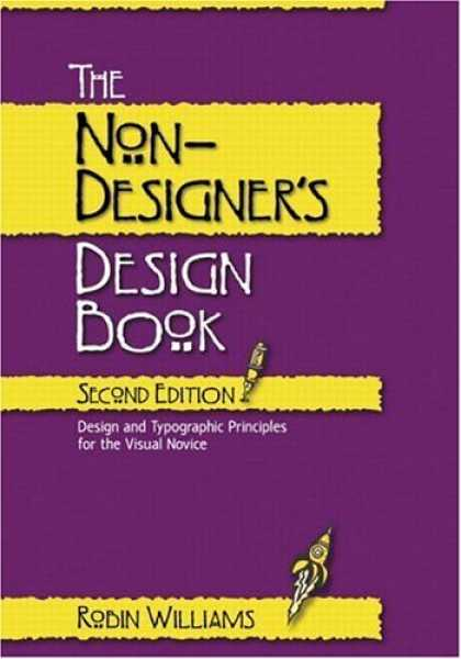 Bestsellers (2006) - The Non-Designer's Design Book, Second Edition by Robin Williams