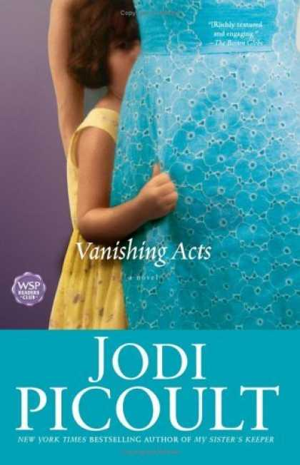 Bestsellers (2006) - Vanishing Acts: A Novel by Jodi Picoult