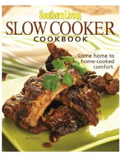 Bestsellers (2006) - Southern Living Slow-Cooker Cookbook (Southern Living (Hardcover Oxmoor)) by