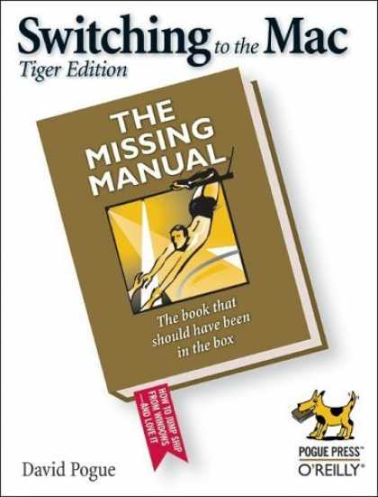Bestsellers (2006) - Switching to the Mac: The Missing Manual, Tiger Edition by David Pogue