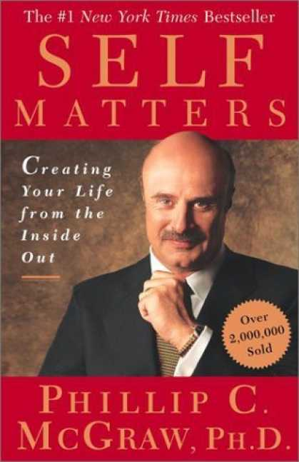 Bestsellers (2006) - Self Matters: Creating Your Life from the Inside Out by Phillip C. McGraw