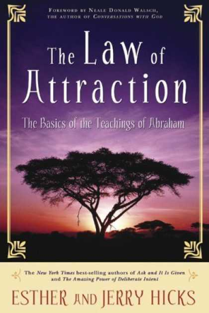 Bestsellers (2006) - The Law of Attraction: The Basics of the Teachings of Abraham by Esther Hicks