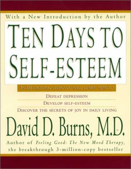 Bestsellers (2006) - Ten Days to Self-Esteem by David D. Burns