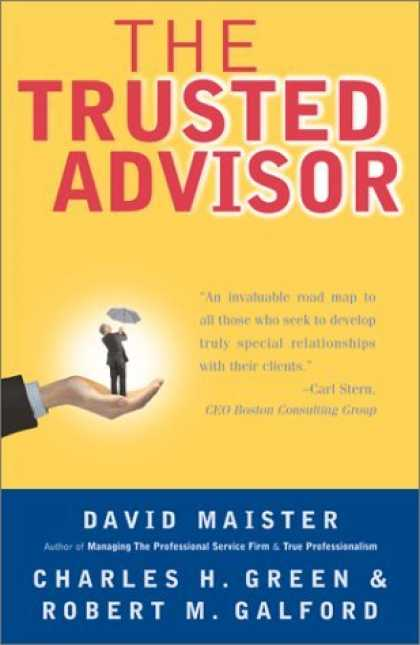 Bestsellers (2006) - The Trusted Advisor by David H. Maister