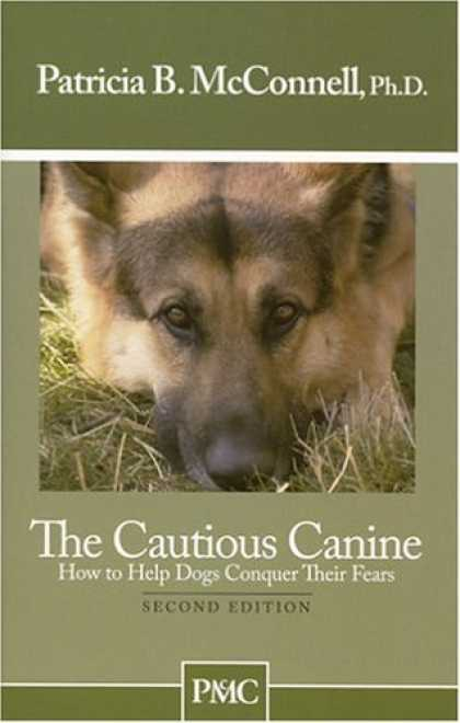Bestsellers (2006) - The Cautious Canine by Patricia B. McConnell