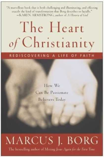 Bestsellers (2006) - The Heart of Christianity: Rediscovering a Life of Faith by Marcus J. Borg