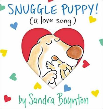 Bestsellers (2006) - Snuggle Puppy (Boynton on Board) by Sandra Boynton