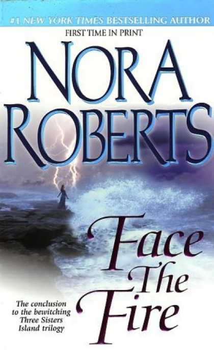 Bestsellers (2006) - Face the Fire (Three Sisters Island Trilogy) by Nora Roberts