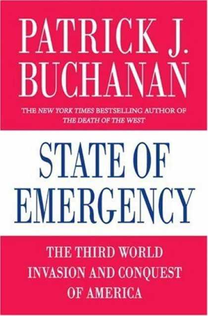 Bestsellers (2006) - State of Emergency: The Third World Invasion and Conquest of America by Patrick