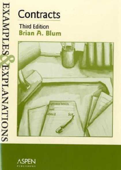 Bestsellers (2006) - Contracts: Examples and Explanations (Examples & Explanations Series) by Brian A