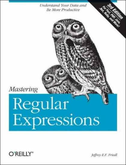 Bestsellers (2006) - Mastering Regular Expressions by Jeffrey Friedl