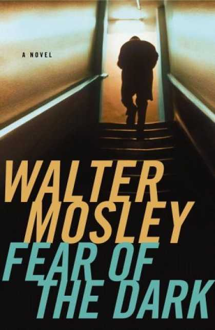 Bestsellers (2006) - Fear of the Dark (Fearless Jones Novel, No.3) by Walter Mosley