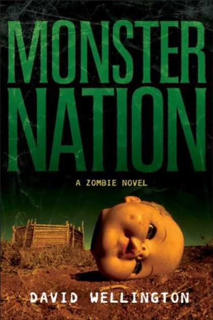 Bestsellers (2006) - Monster Nation: A Zombie Novel by David Wellington