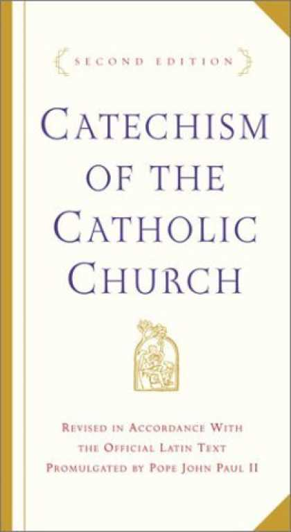 Bestsellers (2006) - Catechism of the Catholic Church: Second Edition by U.S. Catholic Church