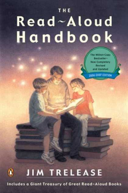 Bestsellers (2006) - The Read-Aloud Handbook: Sixth Edition (Read-Aloud Handbook) by Jim Trelease
